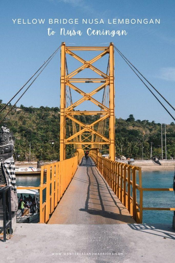 Yellow Bridge Nusa Lembongan Best Things To Do In Nusa Lembongan & Nusa Ceningan
